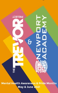 The Trevor Project & Newport Academy Mental Health Awareness & Pride Months, May & June 2021