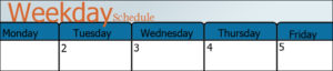 weekday schedule